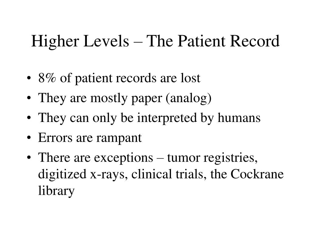 Higher Levels – The Patient Record