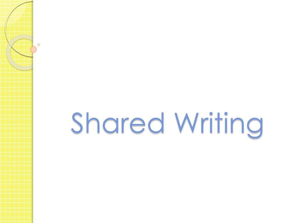 Shared Writing