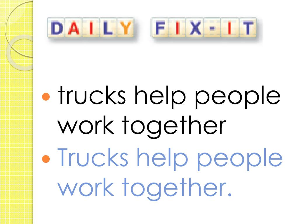 trucks help people work together