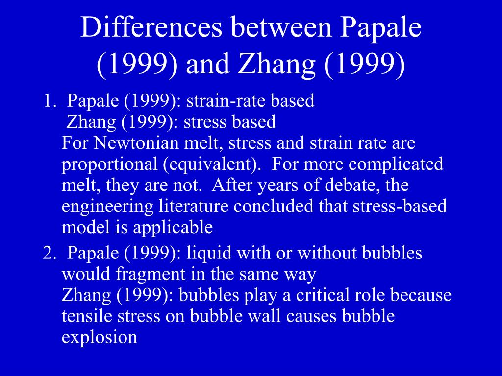 Differences between Papale (1999) and Zhang (1999)