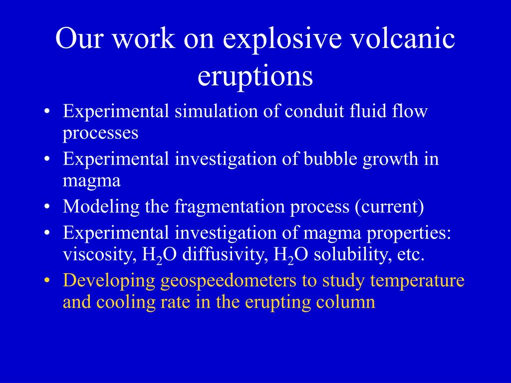 Our work on explosive volcanic eruptions
