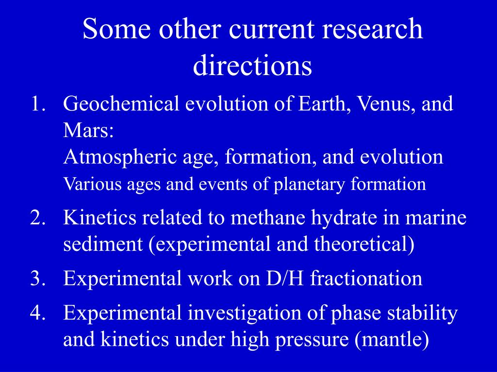 Some other current research directions