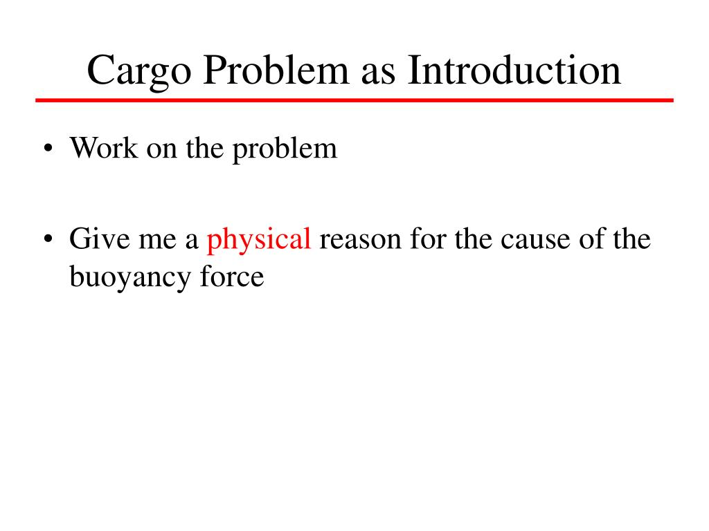 Cargo Problem as Introduction