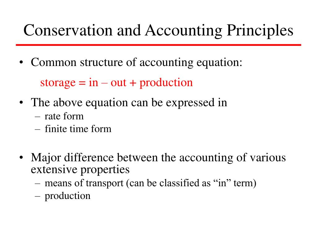 Conservation and Accounting Principles