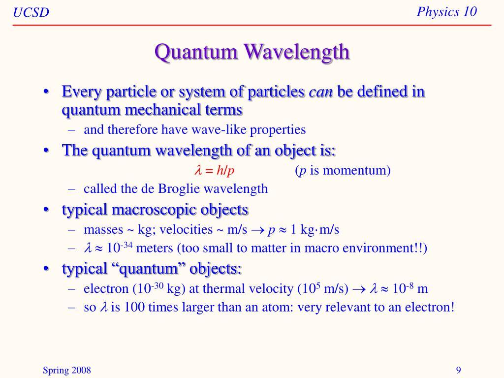 Quantum Wavelength