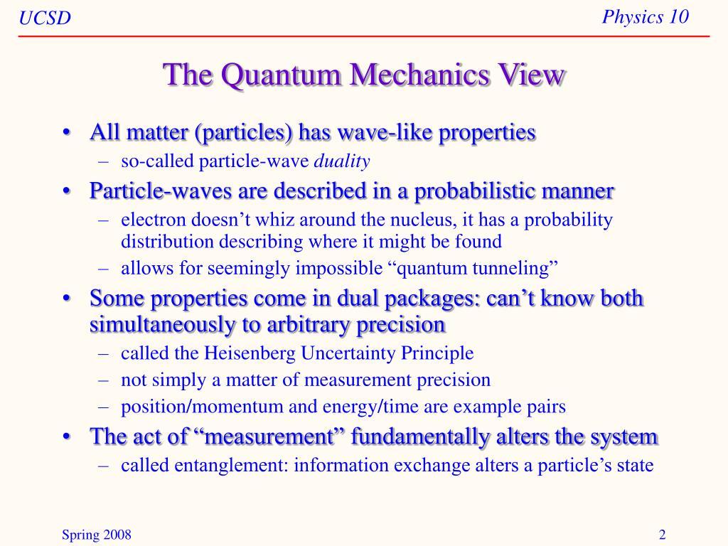 The Quantum Mechanics View