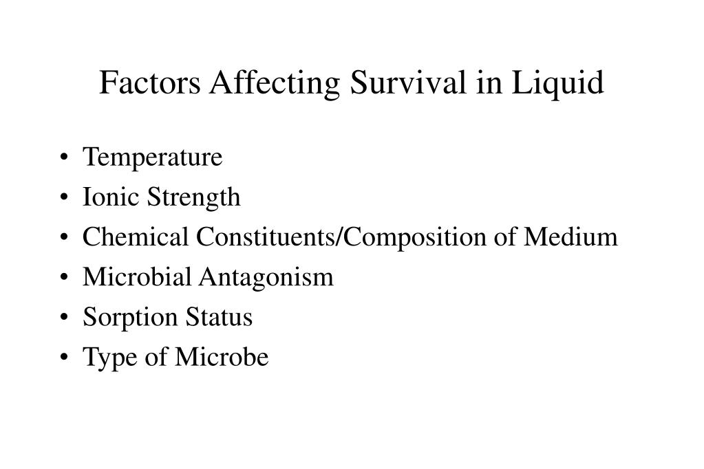 Factors Affecting Survival in Liquid