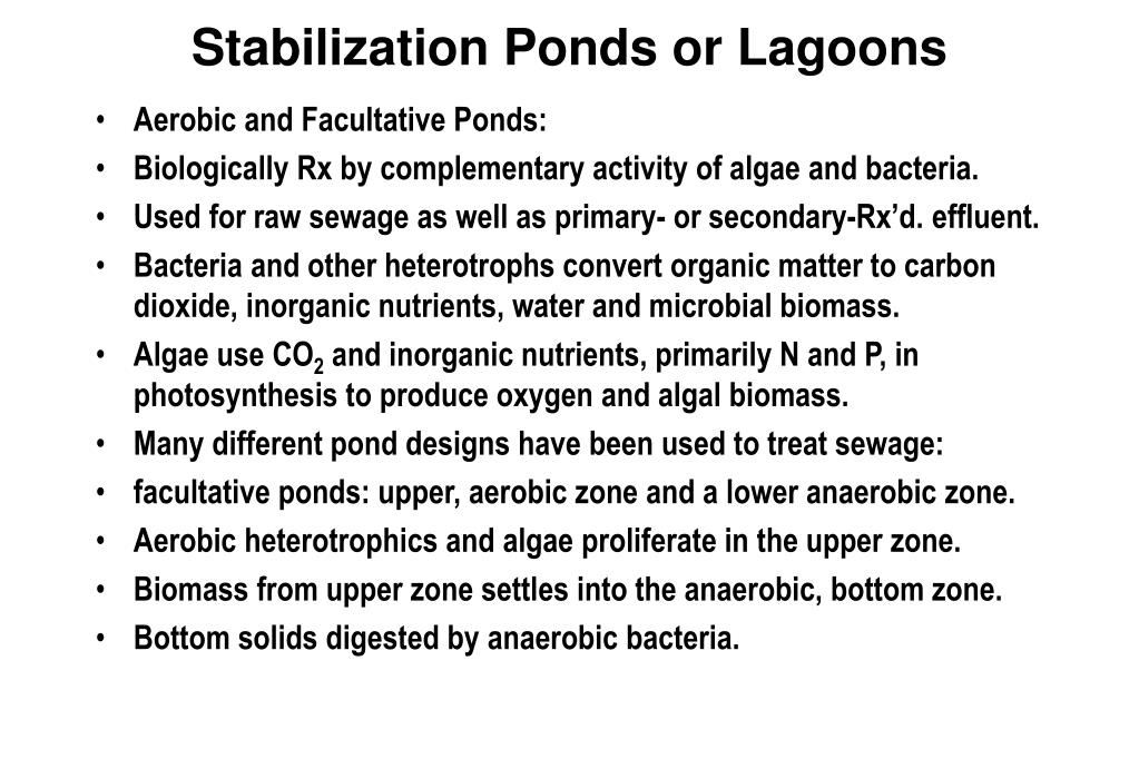 Stabilization Ponds or Lagoons