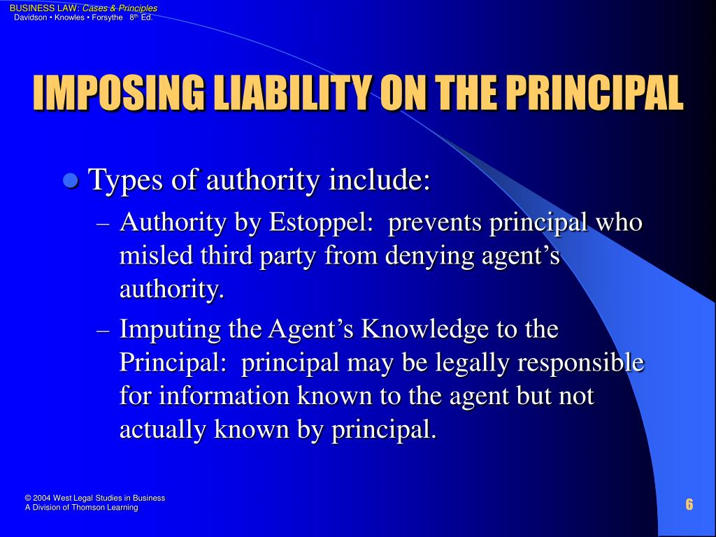IMPOSING LIABILITY ON THE PRINCIPAL