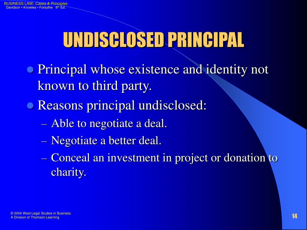UNDISCLOSED PRINCIPAL
