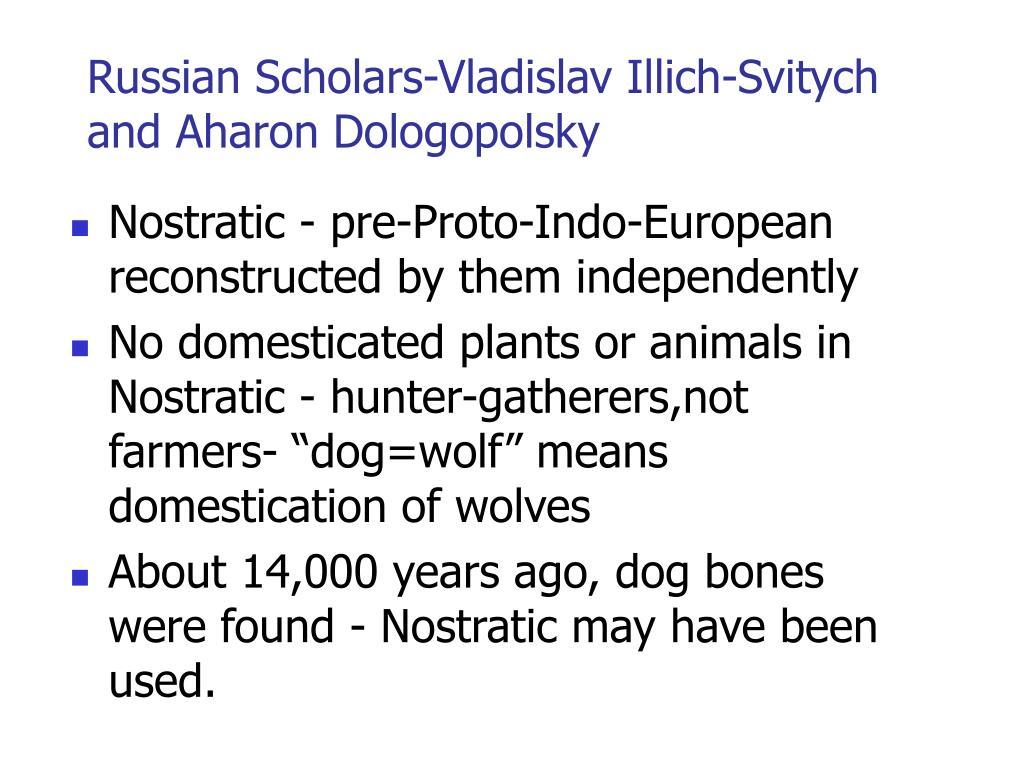 Russian Scholars-Vladislav Illich-Svitych and Aharon Dologopolsky