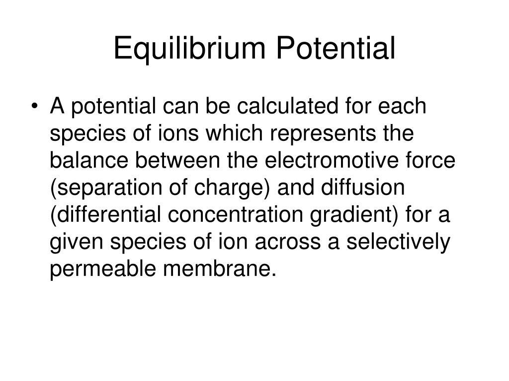 Equilibrium Potential