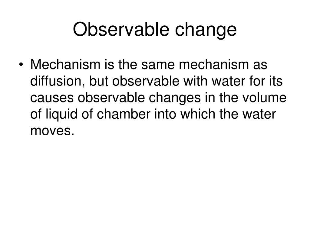 Observable change