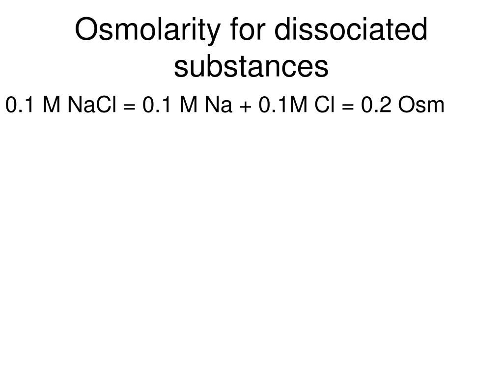 Osmolarity for dissociated substances