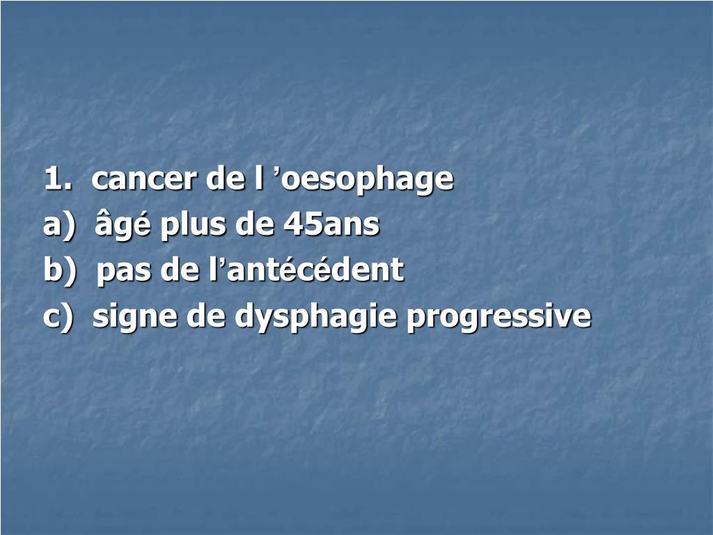 1.  cancer de l