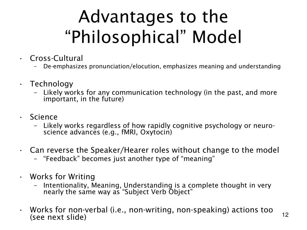 "Advantages to the ""Philosophical"" Model"
