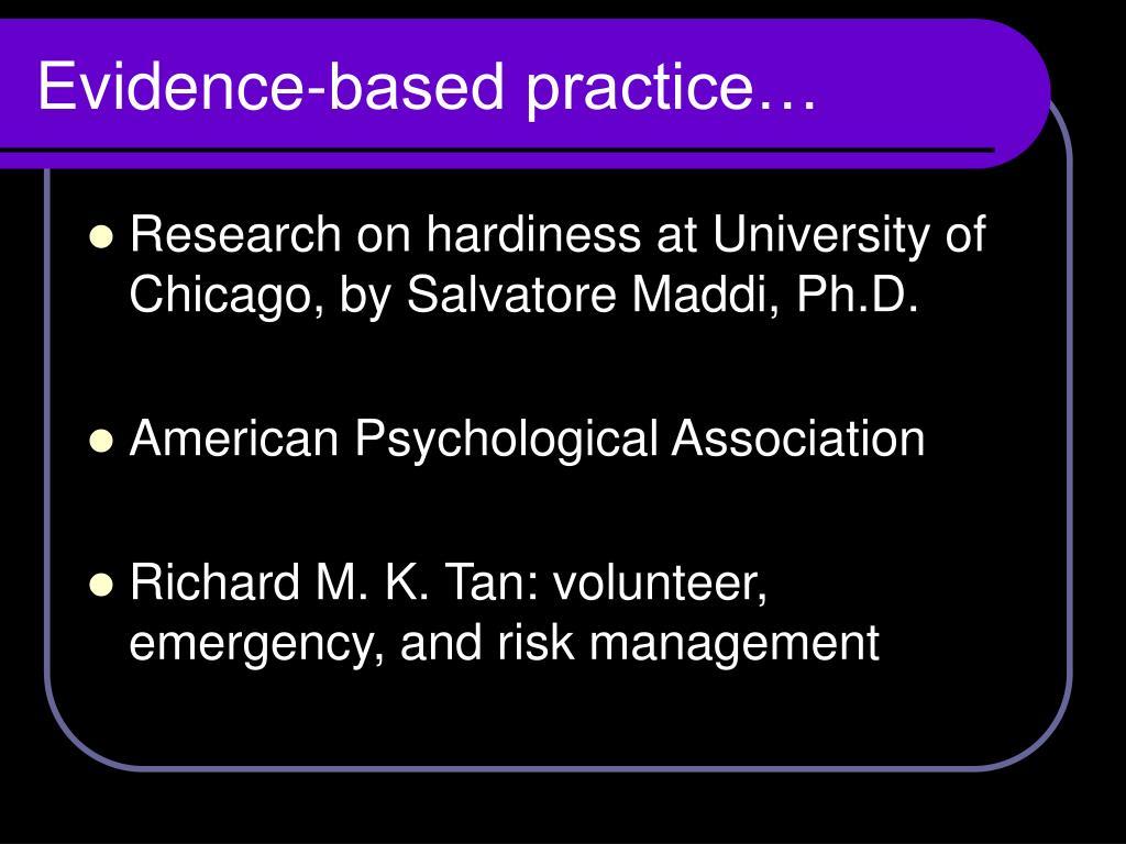 Evidence-based practice…