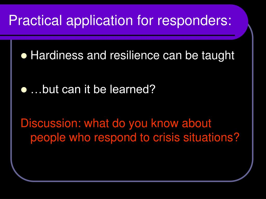 Practical application for responders: