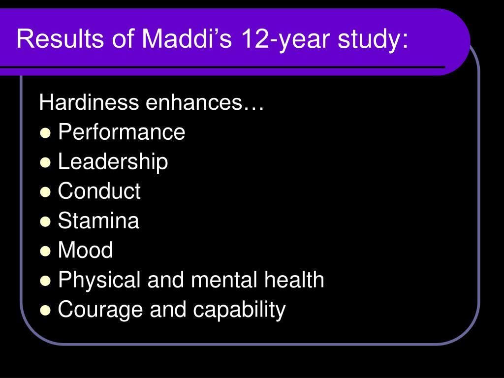 Results of Maddi's 12-year study: