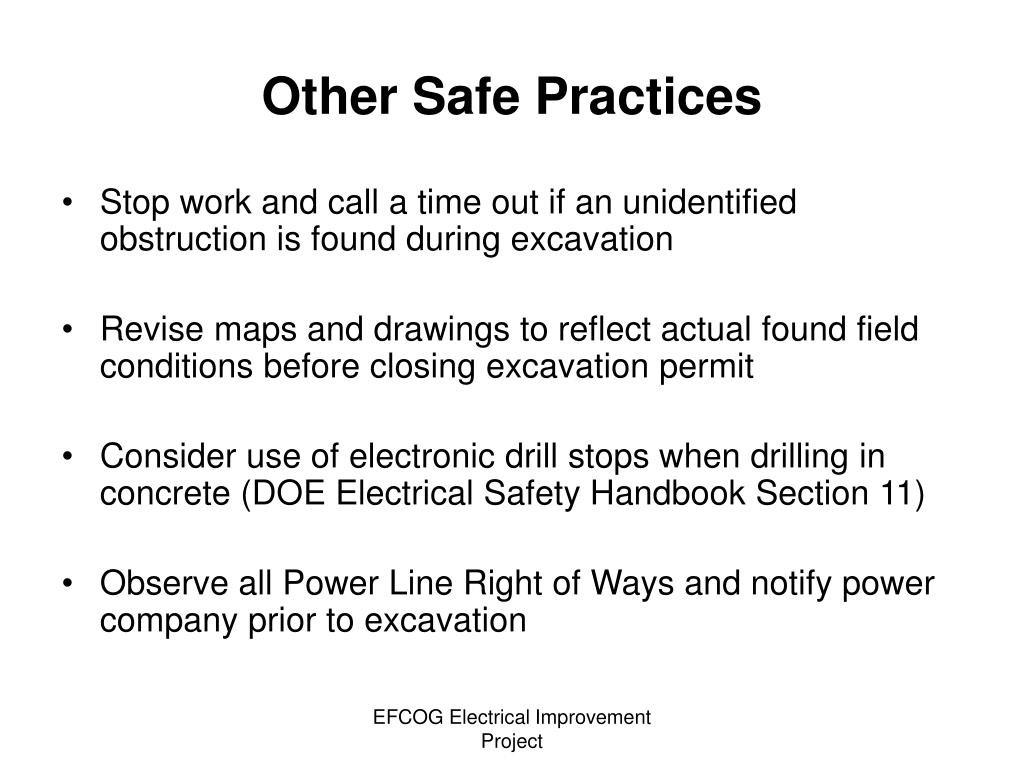 Other Safe Practices