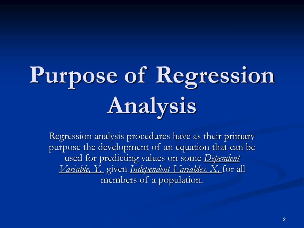 Purpose of Regression Analysis