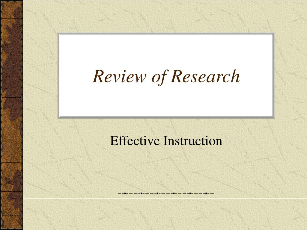 Review of Research