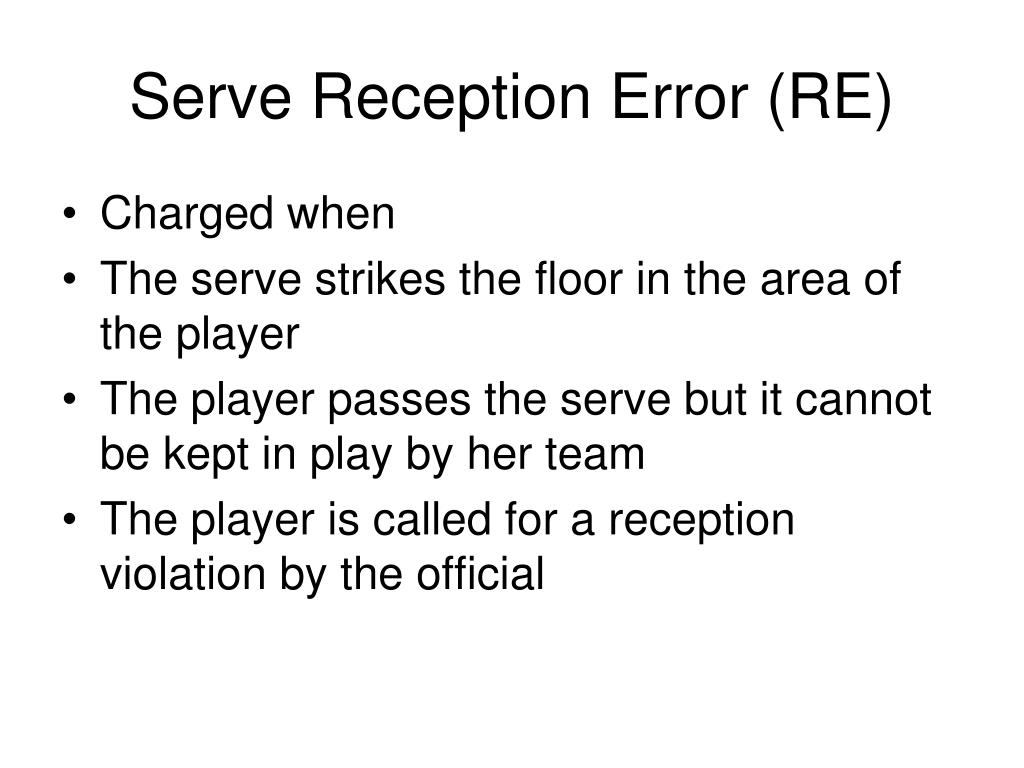 Serve Reception Error (RE)