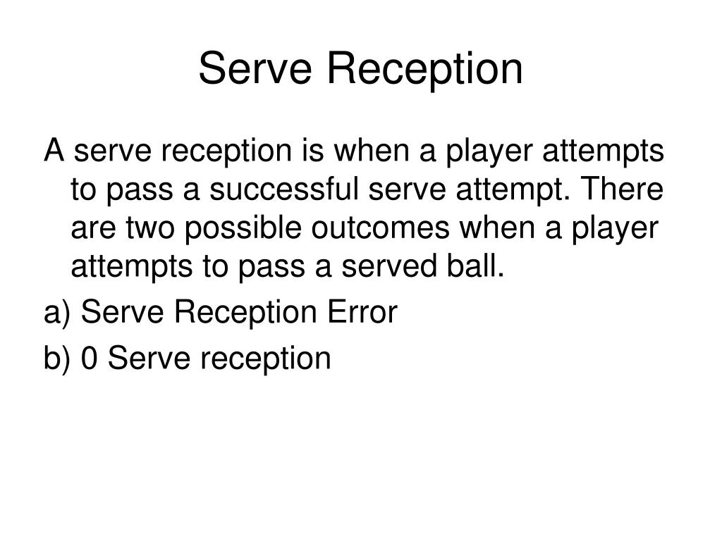 Serve Reception