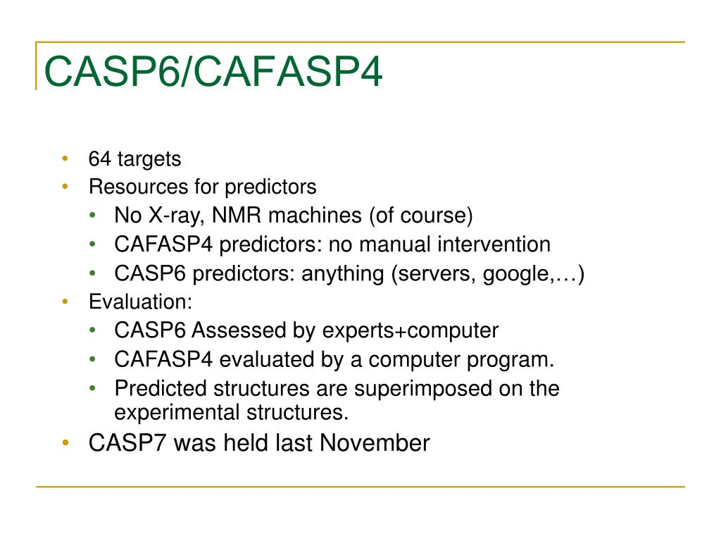 CASP6/CAFASP4