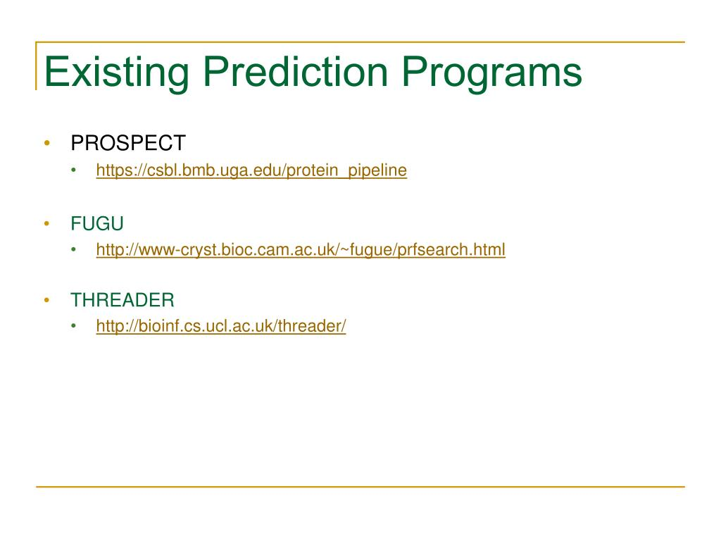 Existing Prediction Programs