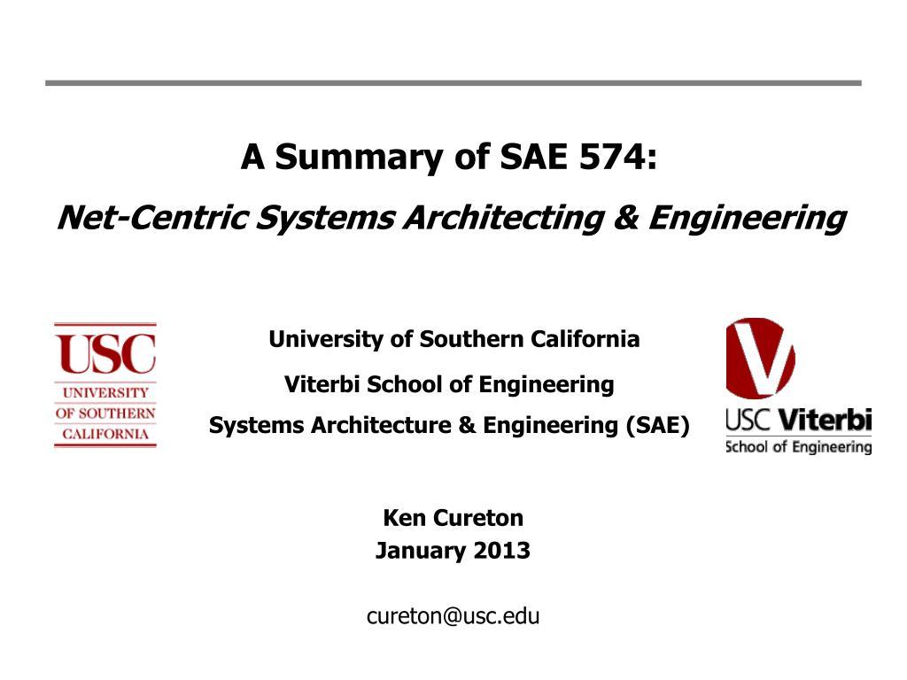 A Summary of SAE 574: