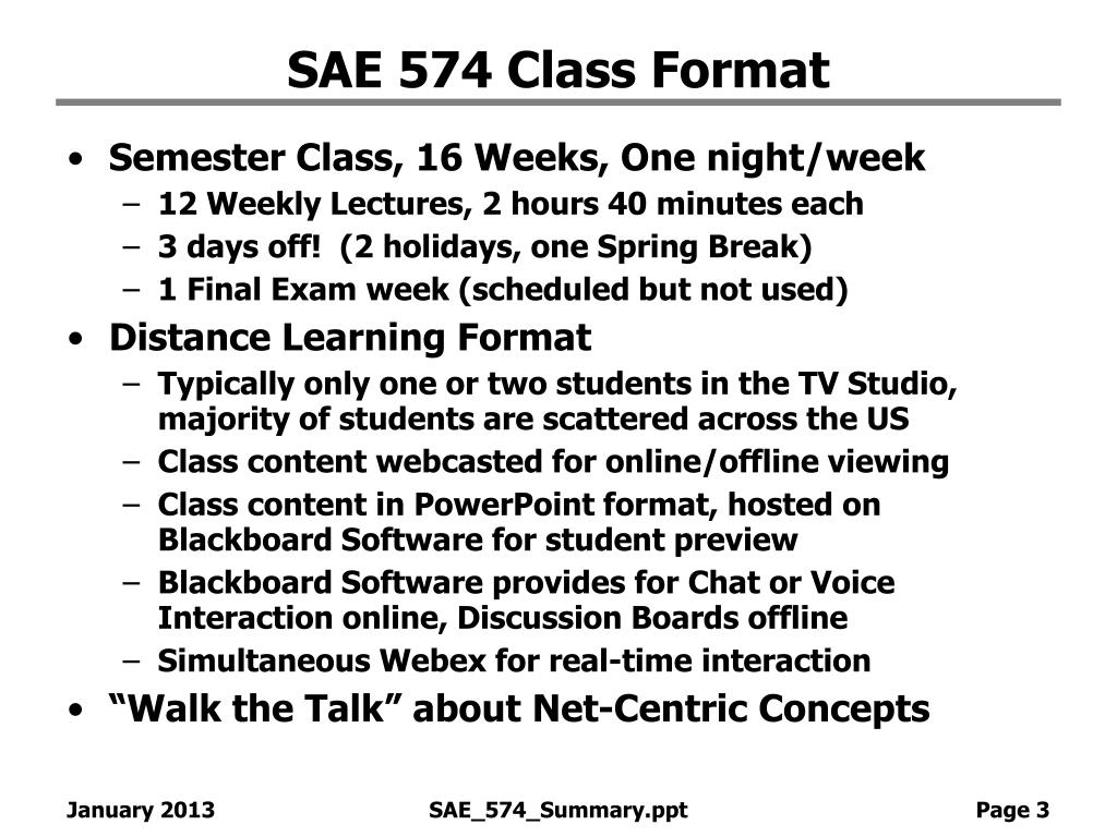 SAE 574 Class Format