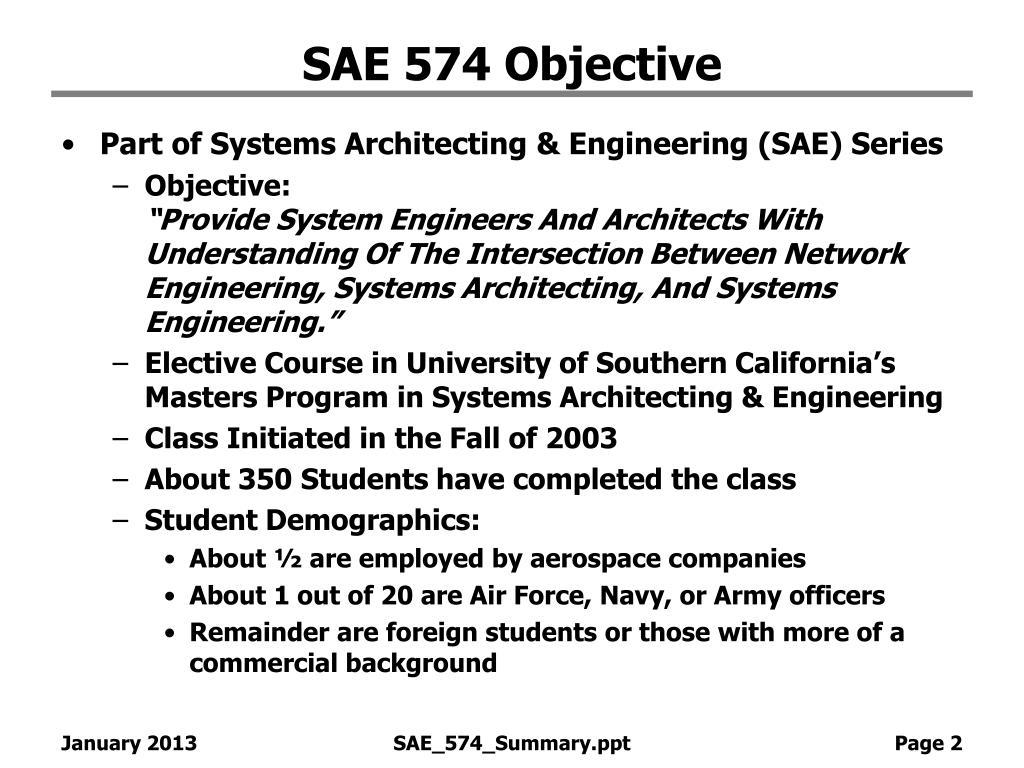 SAE 574 Objective