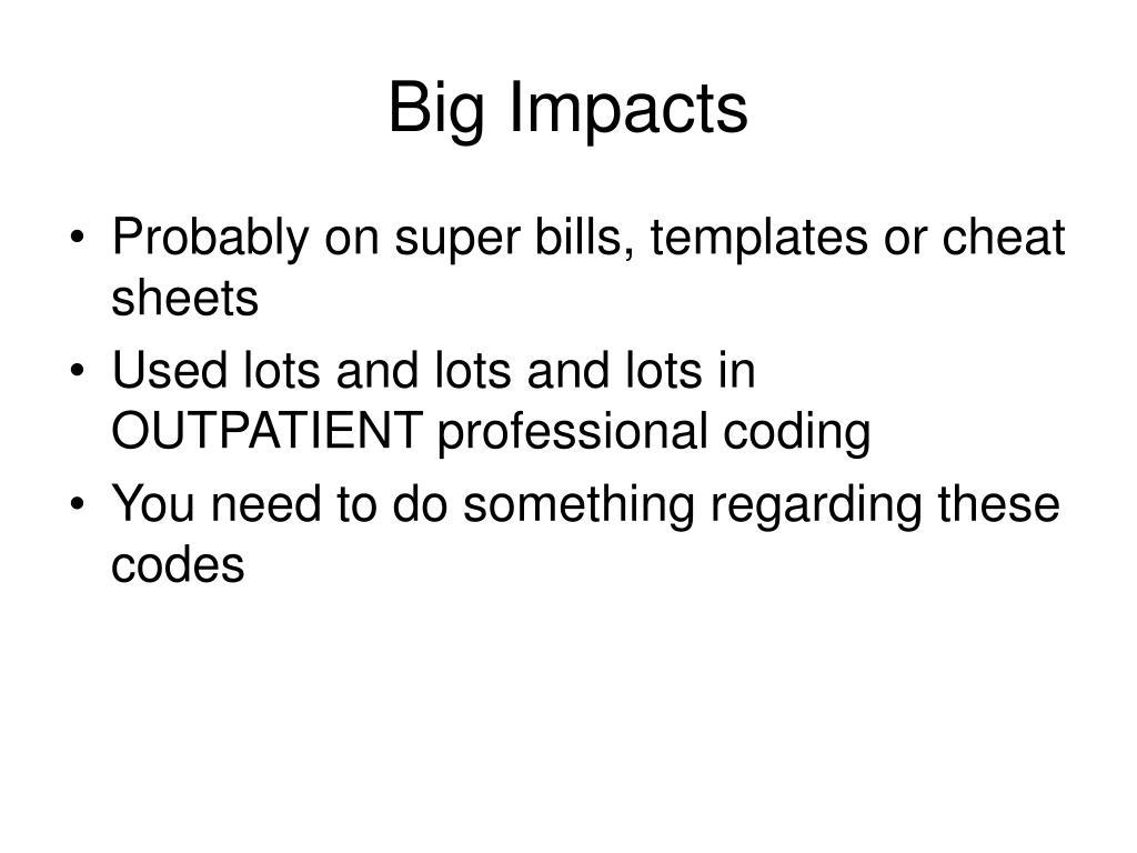 Big Impacts