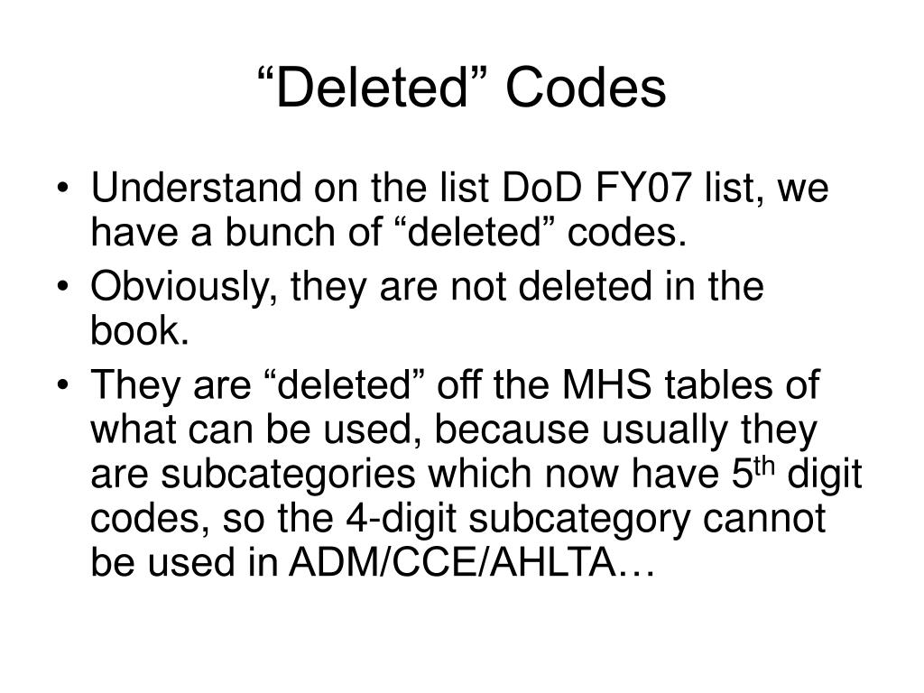 """""""Deleted"""" Codes"""