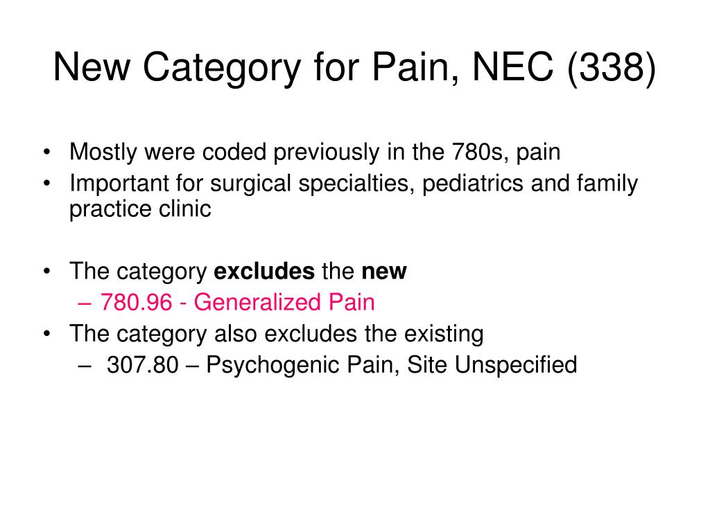New Category for Pain, NEC (338)