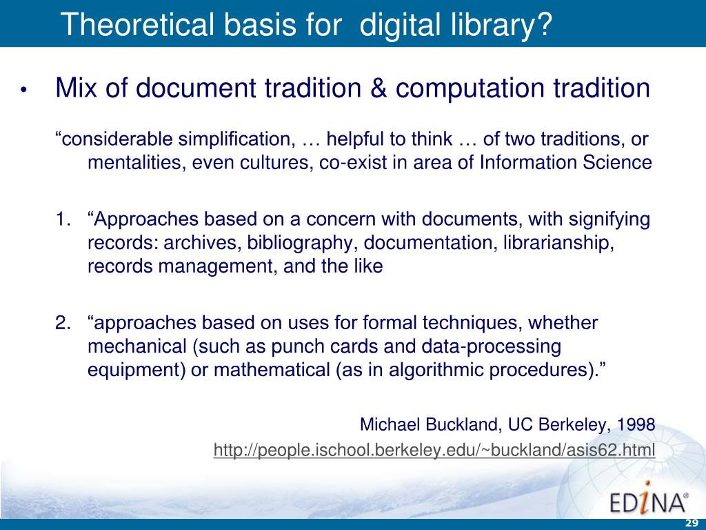 Theoretical basis for  digital library?