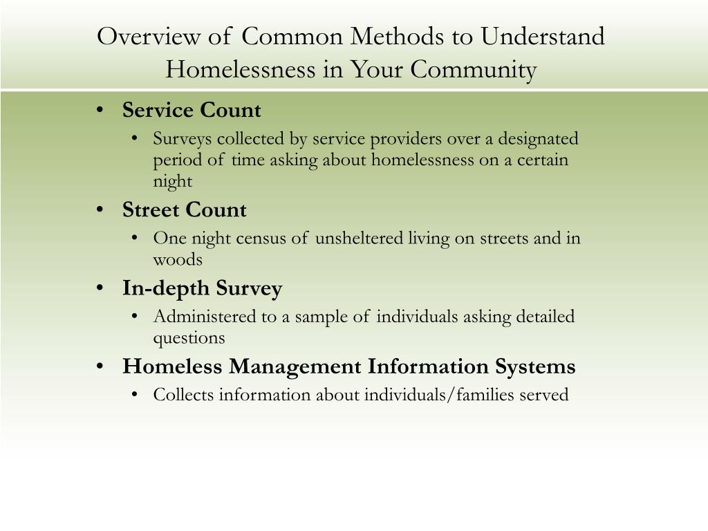 Overview of Common Methods to Understand Homelessness in Your Community