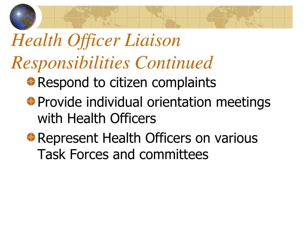 Health Officer Liaison Responsibilities Continued