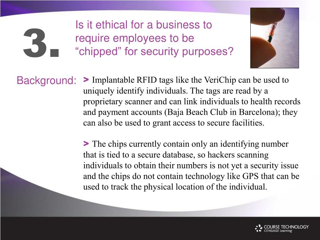 """Is it ethical for a business to require employees to be """"chipped"""" for security purposes?"""