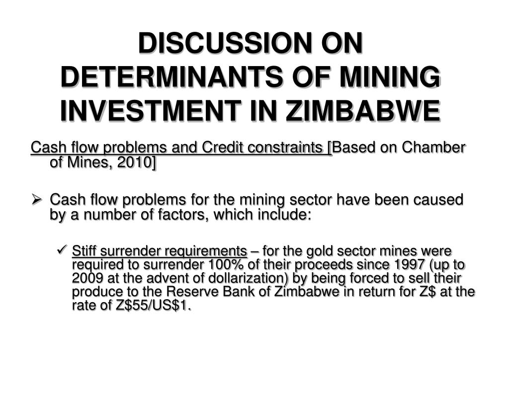 DISCUSSION ON DETERMINANTS OF MINING INVESTMENT IN ZIMBABWE