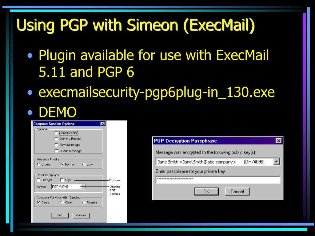 Using PGP with Simeon (ExecMail)