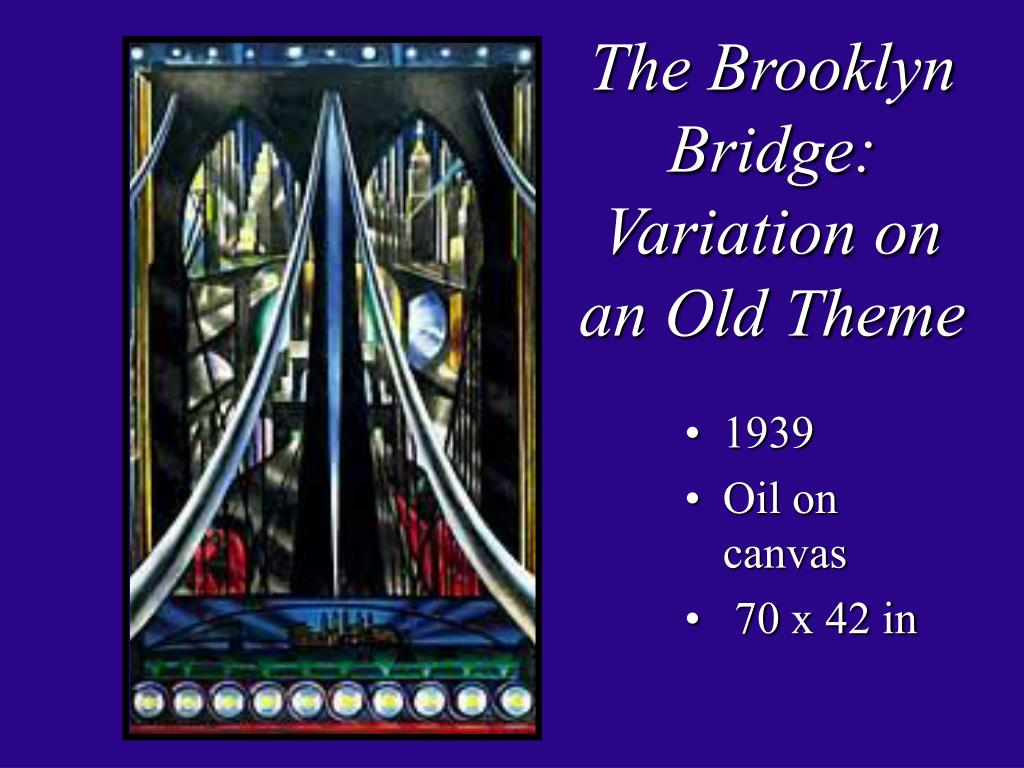 The Brooklyn Bridge: Variation on an Old Theme