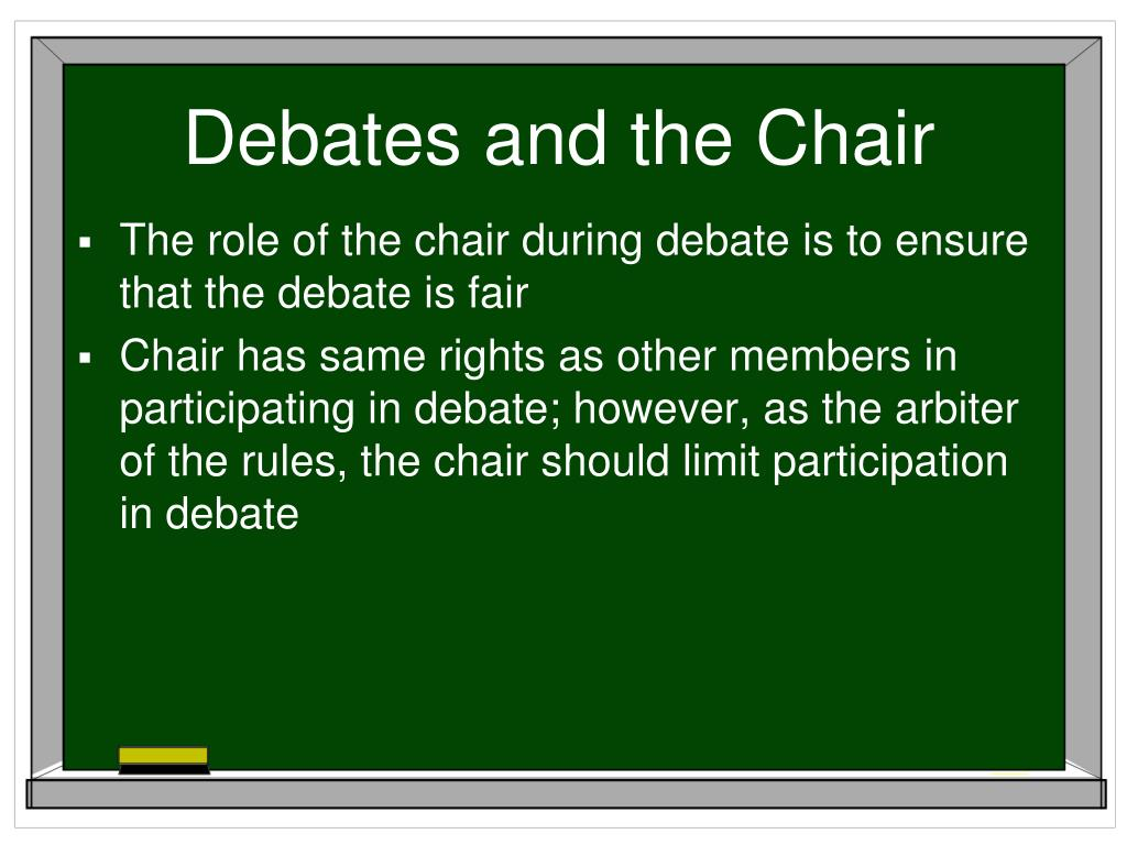 Debates and the Chair