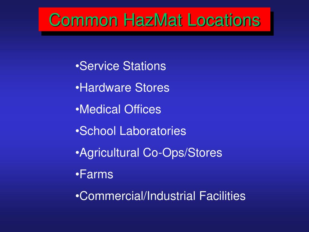Common HazMat Locations