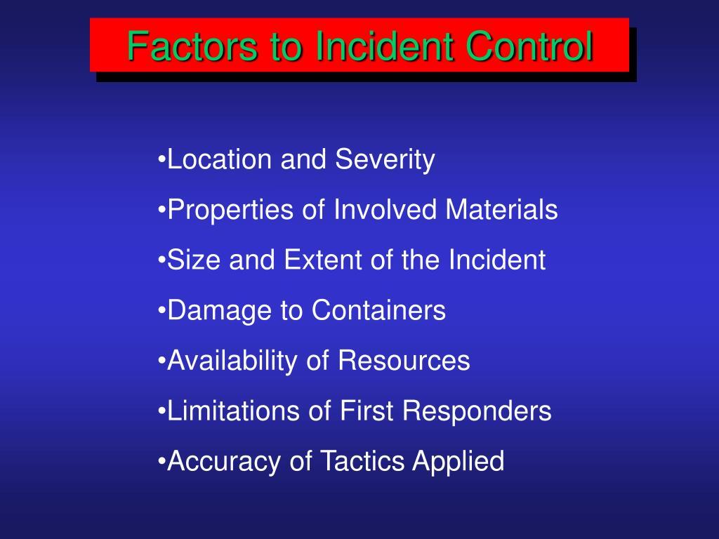 Factors to Incident Control
