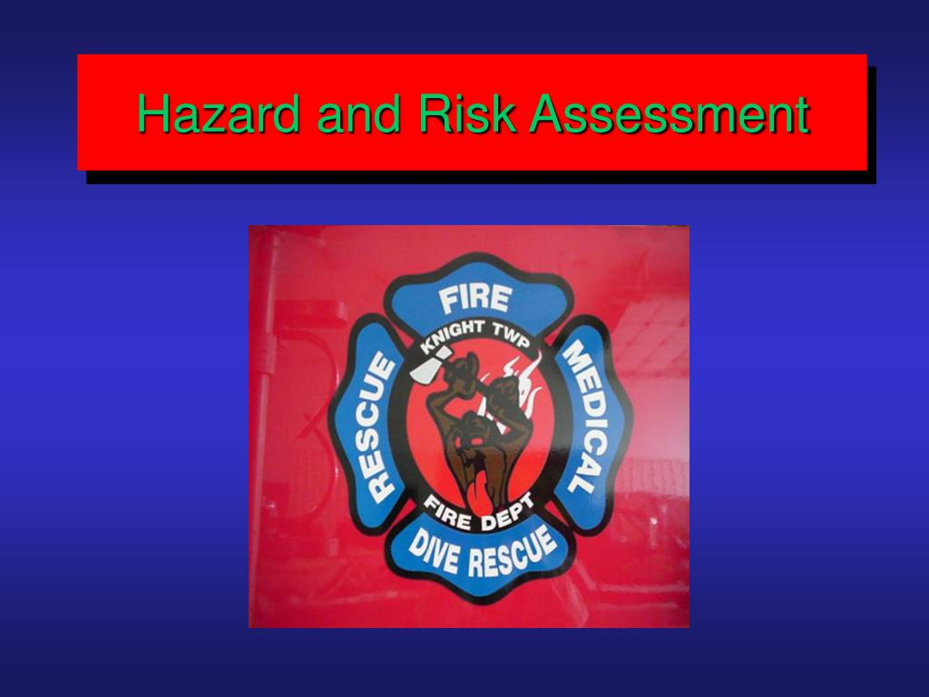 Hazard and Risk Assessment