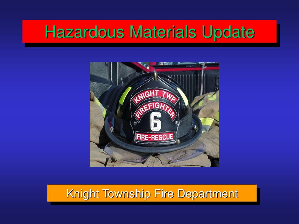 Hazardous Materials Update