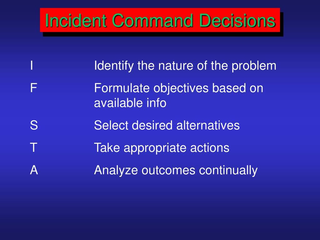 Incident Command Decisions