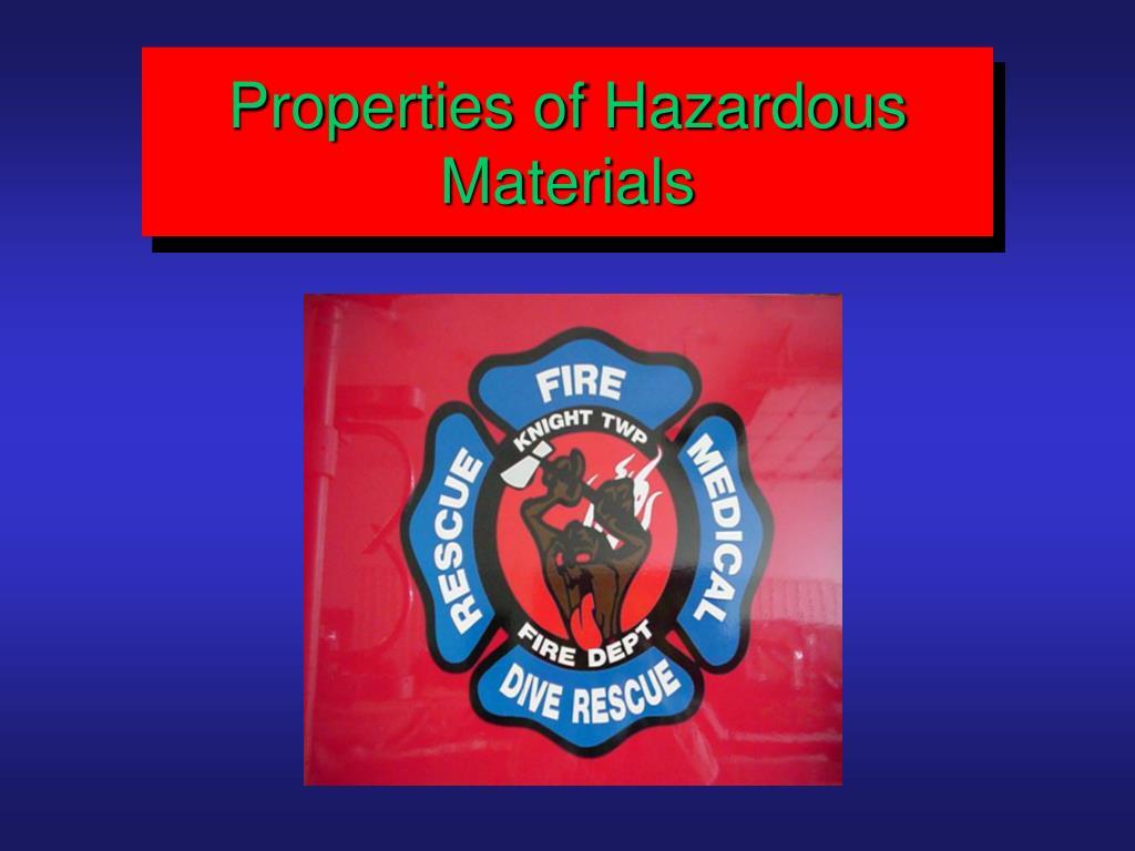Properties of Hazardous Materials